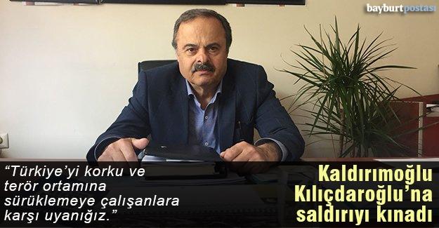 Kaldırımoğlu, Kılıçdaroğlu'na yapılan saldırıyı kınadı
