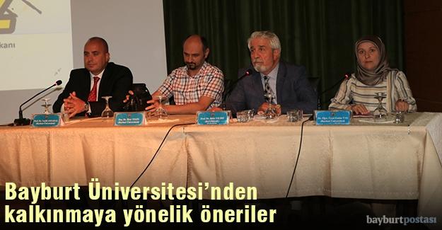 Bayburt Üniversitesi'nden kalkınmaya yönelik düşünce ve öneriler