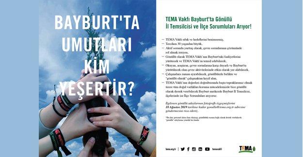 TEMA Vakfı Bayburt'ta gönüllü temsilciler arıyor