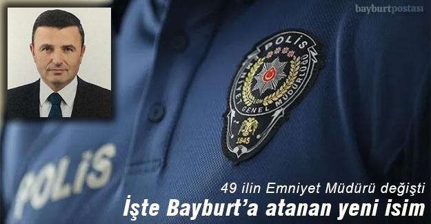 Bayburt'un yeni İl Emniyet Müdürü Ayhan Bodur