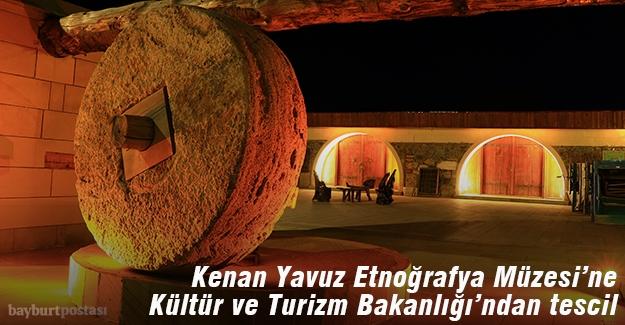 'Kenan Yavuz Etnoğrafya Müzesi' tescillendi