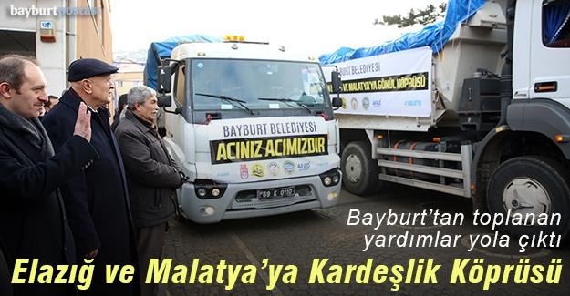 Bayburt'tan Elazığ ve Malatya'ya Kardeşlik Köprüsü