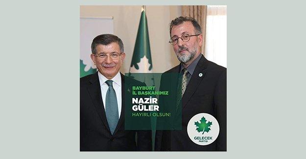 Gelecek Partisi Bayburt İl Başkanı Nazir Güler