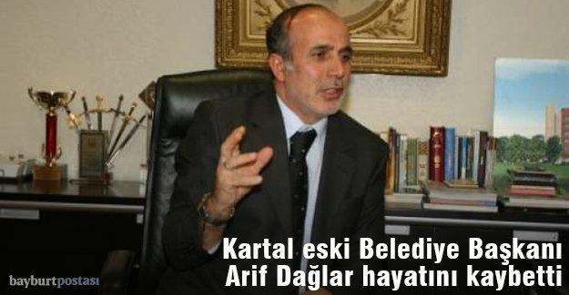 Kartal eski Belediye Başkanı Arif Dağlar hayatını kaybetti