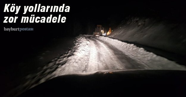 Köy yollarında karla mücadele ekiplerinin zorlu mesaisi