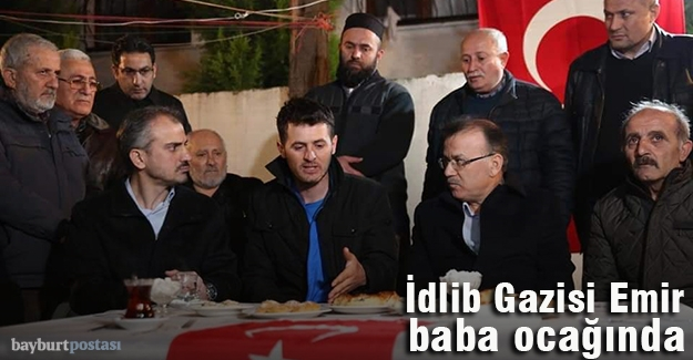 İdlib Gazisi Uzman Çavuş Feyyaz Emir baba ocağında