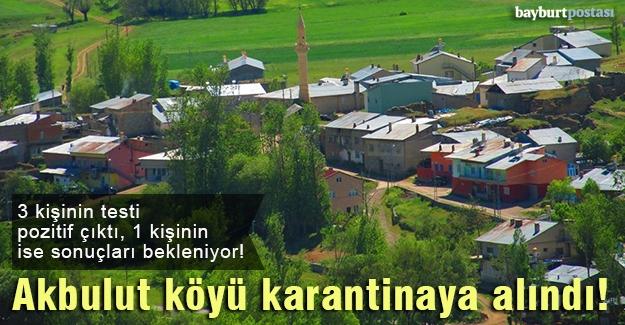 Akbulut köyü karantina altında!
