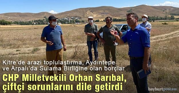 CHP Milletvekili Sarıbal, çiftçi sorunlarını dile getirdi