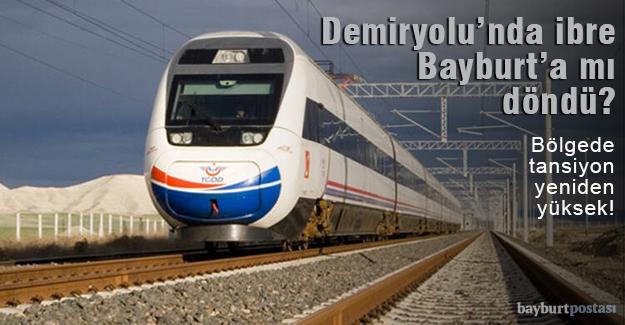 'Hızlı Tren' projesinde ibre yeniden Bayburt'a döndü!