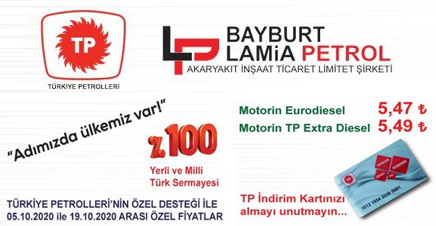 BAYBURT LAMİA PETROL'DEN ŞOK FIRSATLAR
