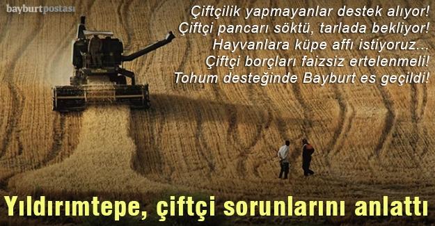 """Yıldırımtepe: """"Çiftçilik yapmayanlar destek alıyor!"""""""