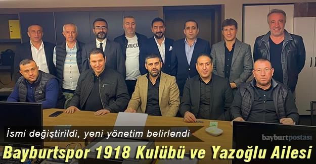 Bayburtspor 1918 Kulübü ve Yazoğlu Ailesi