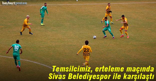Bayburt Özel İdarespor, erteleme maçında Sivas'ta mağlup