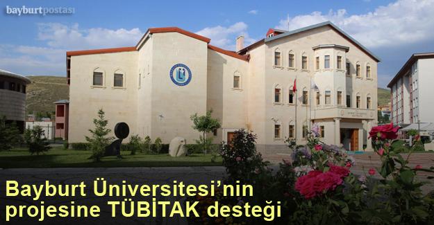 Bayburt Üniversitesi'nin projesine TUBİTAK desteği