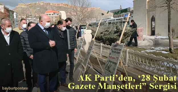 Bayburt AK Parti'den '28 Şubat'ın Manşetleri' Sergisi