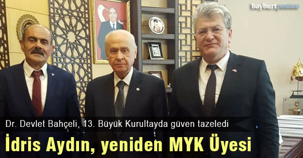 İdris Aydın, yeniden MHP MYK Üyesi