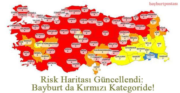 Risk Haritası Güncellendi: Bayburt da Kırmızı Kategoride!