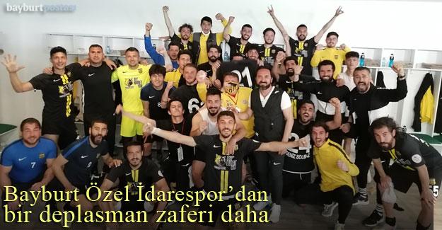 Bayburt Özel İdarespor'dan bir deplasman zaferi daha...
