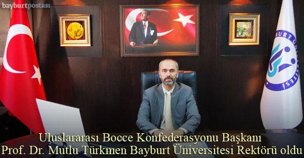 Bayburt Üniversitesi Rektörü Prof. Dr. Mutlu Türkmen