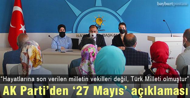 Bayburt AK Parti'den '27 Mayıs' açıklaması
