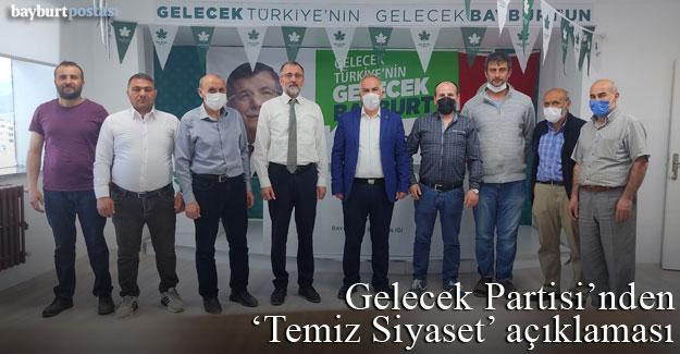 Gelecek Partisi İl Başkanı Nazir Güler'den 'Temiz Siyaset' açıklaması