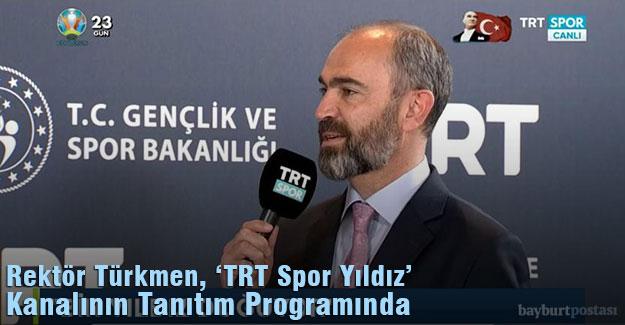 Prof. Türkmen, 'TRT Spor Yıldız' Kanalının Tanıtım Programına Katıldı