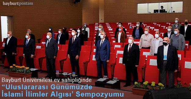 Bayburt Üniversitesi ev sahipliğinde 'Uluslararası Günümüzde İslami İlimler Algısı' Sempozyumu