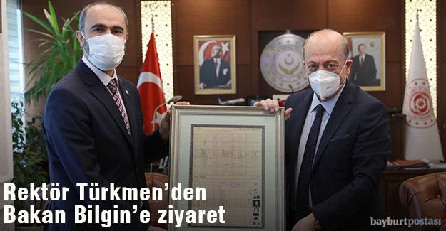 Rektör Türkmen, Bakan Bilgin'i ziyaret etti