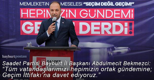 """Saadet Partisi Bayburt İl Başkanlığından """"Geçim İttifakı"""" açıklaması"""