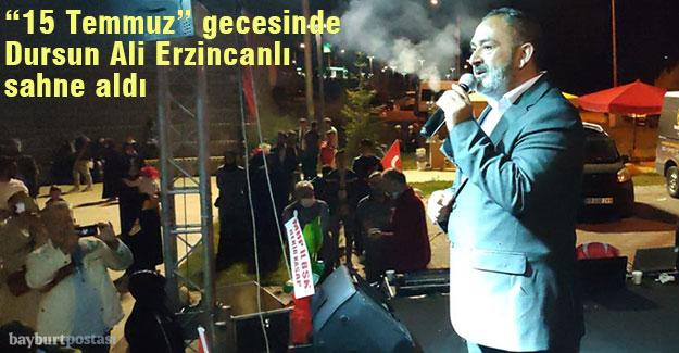 """""""15 Temmuz"""" Gecesi'nde Dursun Ali Erzincanlı sahne aldı"""