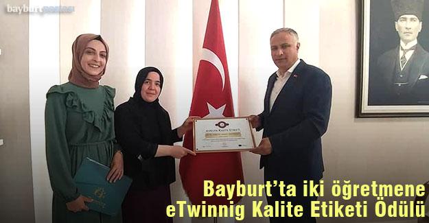 Bayburt iki öğretmene eTwinning Kalite Etiketi Ödülü