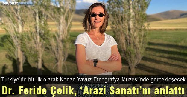 """Kenan Yavuz Etnografya Müzesi'nde """"Arazi Sanatı Projesi"""""""