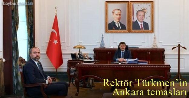 Rektör Türkmen'in Ankara temasları