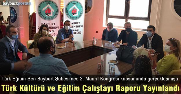 Türk Kültürü ve Eğitim Çalıştayı Sonuç Raporu Yayınlandı