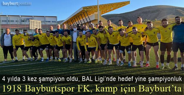 1918 Bayburtspor FK, Bayburt'ta 10 günlük kampa girdi