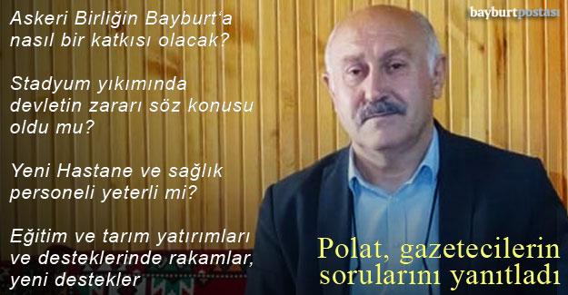 AK Parti Bayburt İl Başkanı Hacı Ali Polat gazetecilerin sorularını cevapladı