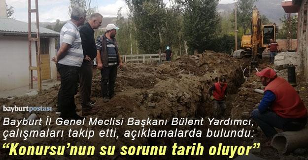 """Başkan Bülent Yardımcı: """"Konursu'daki içme suyu sorunu tarih oluyor"""""""