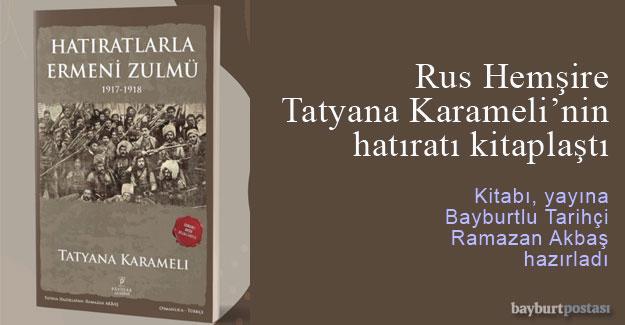 Rus Hemşire Tatyana Karameli'nin hatıratı kitaplaştı