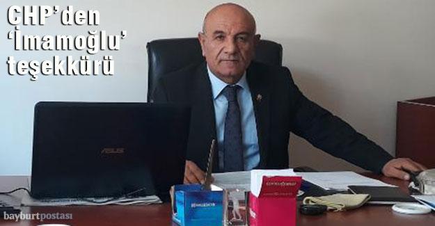 CHP Bayburt İl Başkanı Necip Erel'den 'İmamoğlu' teşekkürü