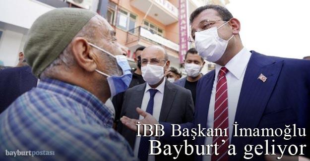 İBB Başkanı Ekrem İmamoğlu, Bayburt'a geliyor