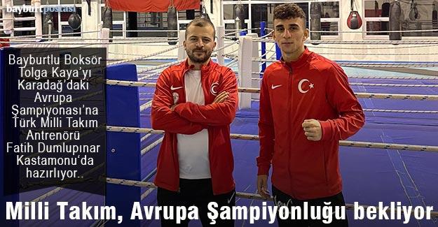 Türk Milli Takımı, Bayburtlu Boksör Tolga Kaya'dan Avrupa Şampiyonluğu bekliyor