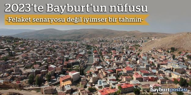 2023'te Bayburt'un nüfusu