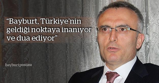 """Ağbal: """"Bayburt, Türkiye'nin geldiği noktaya inanıyor"""""""