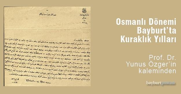 Osmanlı Dönemi Bayburt'ta Kuraklık Yılları