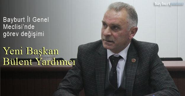 Bayburt İl Genel Meclisi Başkanı Bülent Yardımcı