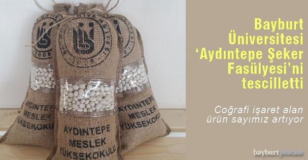 Bayburt Üniversitesi, 'Aydıntepe Şeker Fasulyesi'ne coğrafi işaret aldı