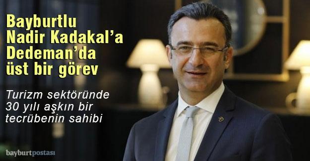 Bayburtlu Nadir Kadakal'a Dedeman Hotels & Resorts International'da önemli görev
