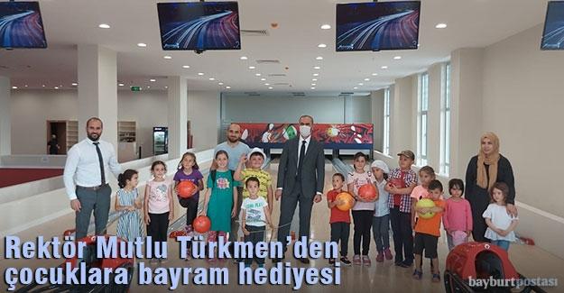 Rektör Türkmen'den Çocuklara Bayram Sürprizi