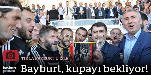 """Bayburt, """"o"""" kupayı bekliyor! (FOTO GALERİ)"""