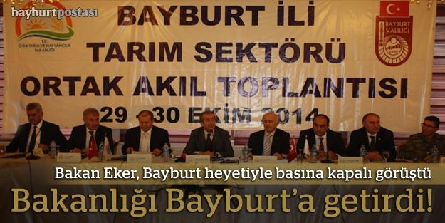"""Eker:""""Destekler Bayburt'ta karşılığını..."""